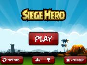 Siege Hero Übersicht