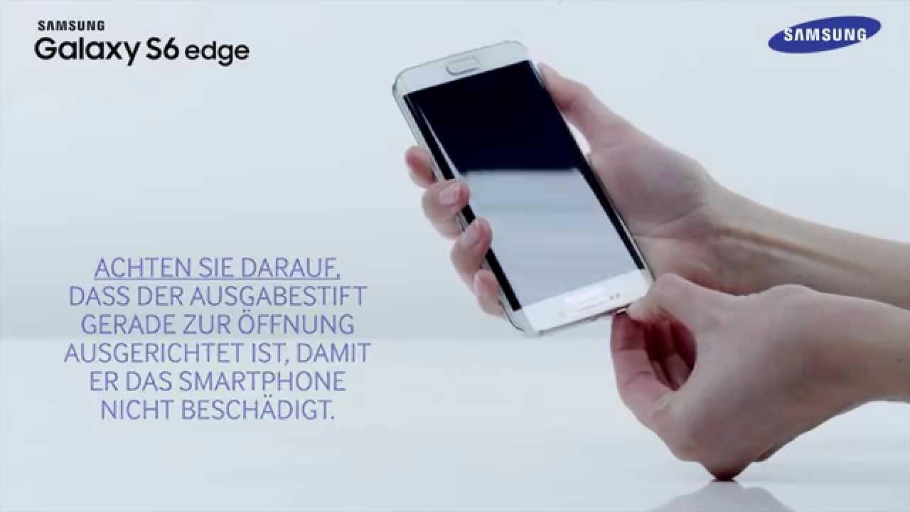 Samsung Galaxy S6 Edge Sim Karte Einlegen.Sim Karte Einlegen Beim Galaxy S6 Und S6 Edge